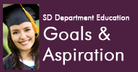 Read the Goals and Aspirations of the SD Department of Education.